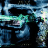 British Theatre – Mastery