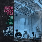 invisible-skratch-piklz-the-13th-floor