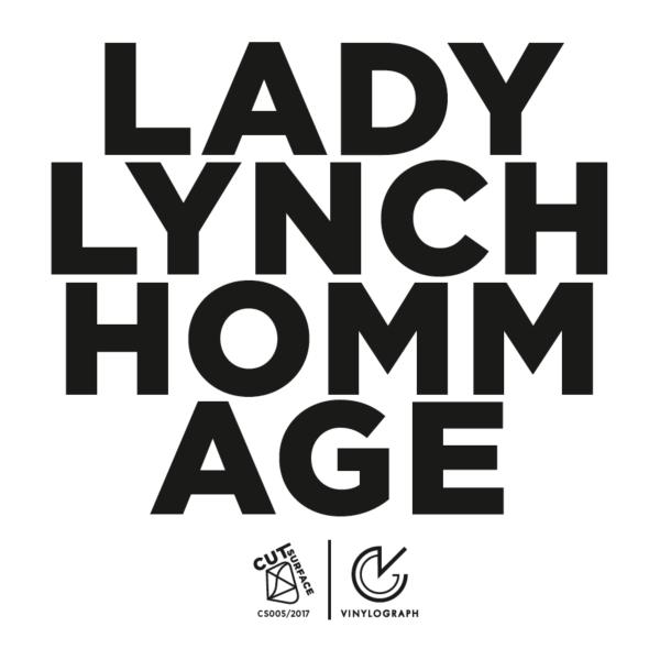 Lady Lynch – Hommage