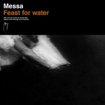Messa – Feast for Water