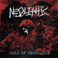 Neolithic – Cult of Ignorance