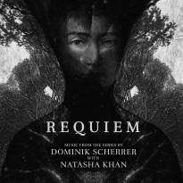 Dominik Scherrer & Natasha Khan – Requiem