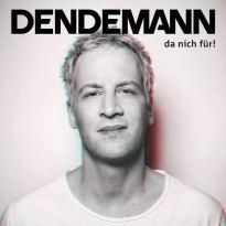 Dendemann – Da nich für!