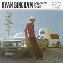 Ryan Bingham – American Love Song