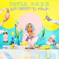 Tayla Parx – We Need to Talk