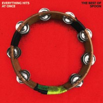 Spoon – Everything Hits at Once: The Best of Spoon