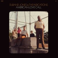 Durand Jones & The Indications – American Love Call