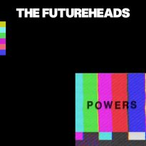 The Futureheads – Powers