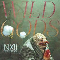 The Number Twelve Looks Like You – Wild Gods
