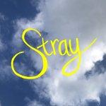 Gouge Away - Stray
