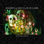 Bohren & Der Club Of Gore - Patchouli Blue