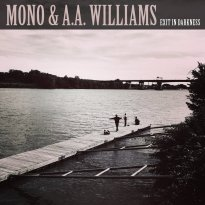 Mono & A.A.Williams – Exit in Darkness