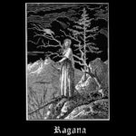 Ragana - We Know That the Heavy Are Empty