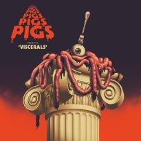 Pigs Pigs Pigs Pigs Pigs Pigs Pigs – Viscerals