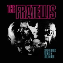 The Fratellis – Half Drunk Under a Full Moon