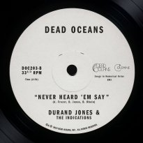 Durand Jones & The Indications – Never Heard 'Em Say