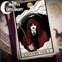 Two Minutes to Late Night – Covers Vol. 1