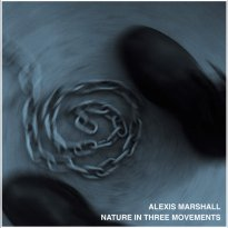 Alexis Marshall – Nature in Three Movements