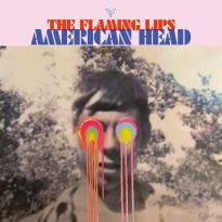 Flaming Lips – American Head