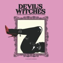 Devil's Witches – Guns, Drugs & Filthy Pictures