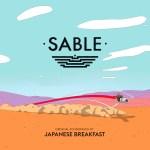 Japanese Breakfast - Sable
