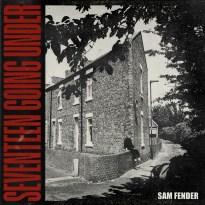 Sam Fender – Seventeen Going Under
