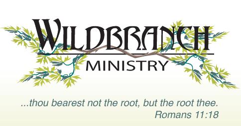 WILD BRANCH MINISTRY