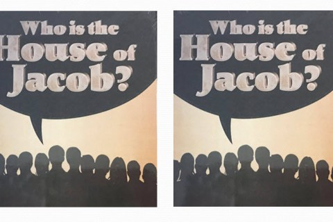 Permalink to: Who is the House of Jacob?