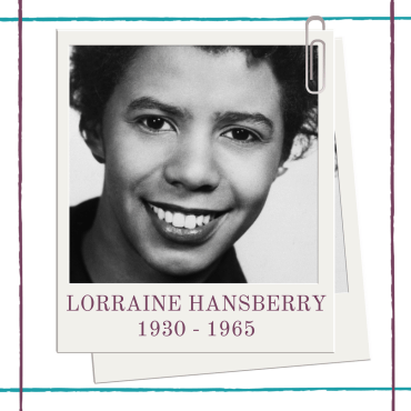 Five Reasons Lorraine Hansberry was Awesome
