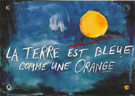 Déborah Chock - La Terre est Bleue comme une Orange