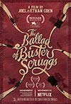 Ballad of Buster Scruggs: The Wild, Wild West