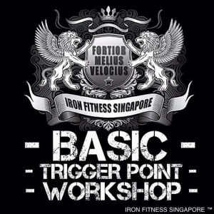 iron fitness singapore trigger point workshop
