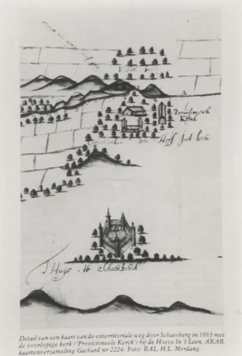 Bron: Rijckheyt.nl | Detail van een kaart van de exterritoriale weg door Schaesberg in 1663 met de voorlopige kerk (Provisioneele Kerck) bij de hoeve In 't Leen. Op de voorgrond kasteel Schaesberg.