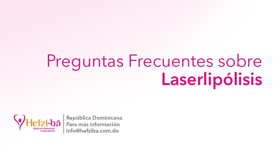 Preguntas frecuentes sobre Laserlipólisis