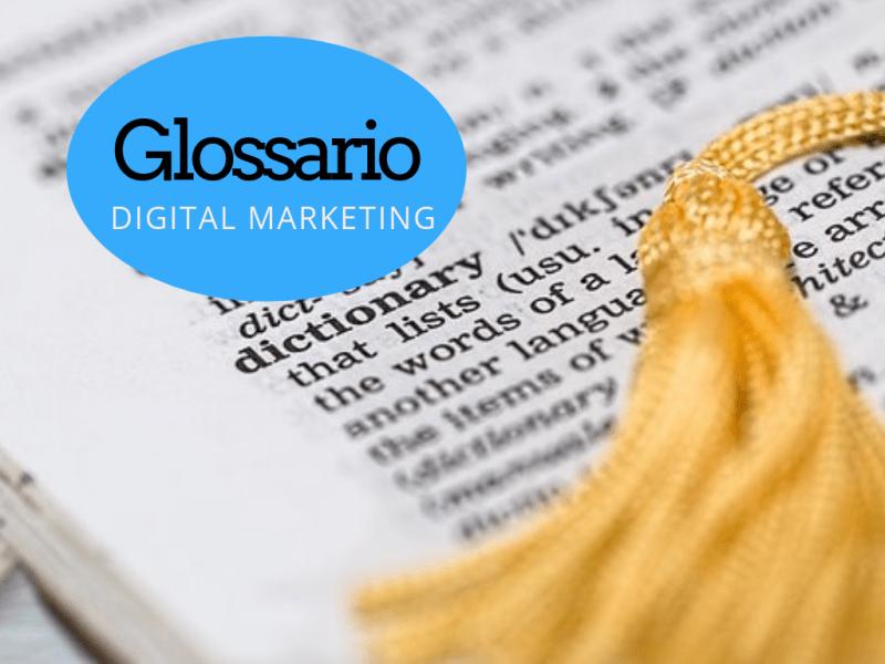 Glossario di digital marketing