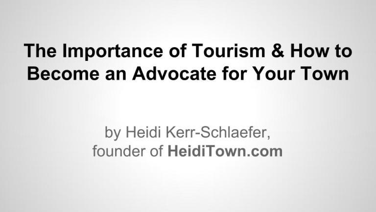 The Importance of Tourism Presentation Kerr-Schlaefer