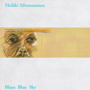 Heikki Silvennoinen - Blues Blue Sky cd (2000)