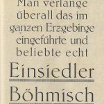 Werbung Einsiedler Böhmisch 1925