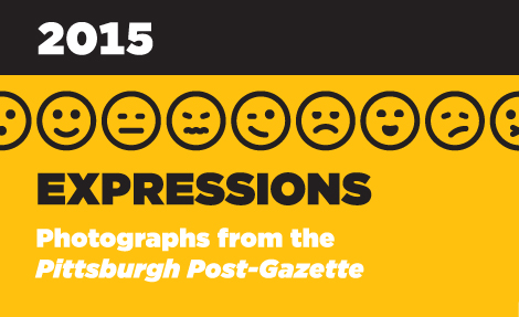 Expressions: Photographs from the Pittsburgh Post-Gazette 2015