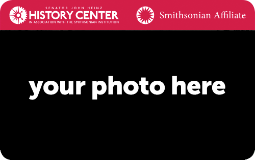 Heinz History Center Membership Card: Custom Photo