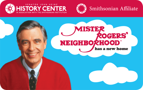 Heinz History Center Membership Card: Mister Rogers