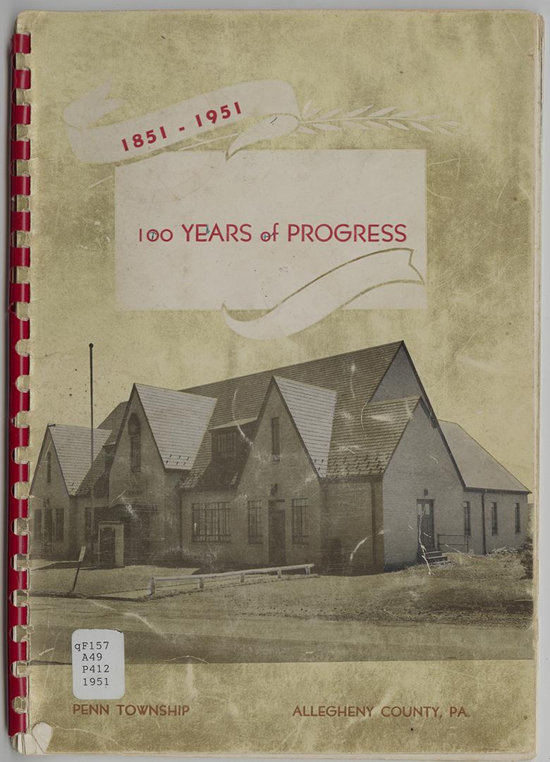 History and Official Program of the Penn Township Centennial Celebration, 1951, Heinz History Center.