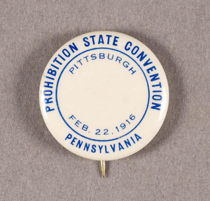 Prohibition State Convention button, 1916.