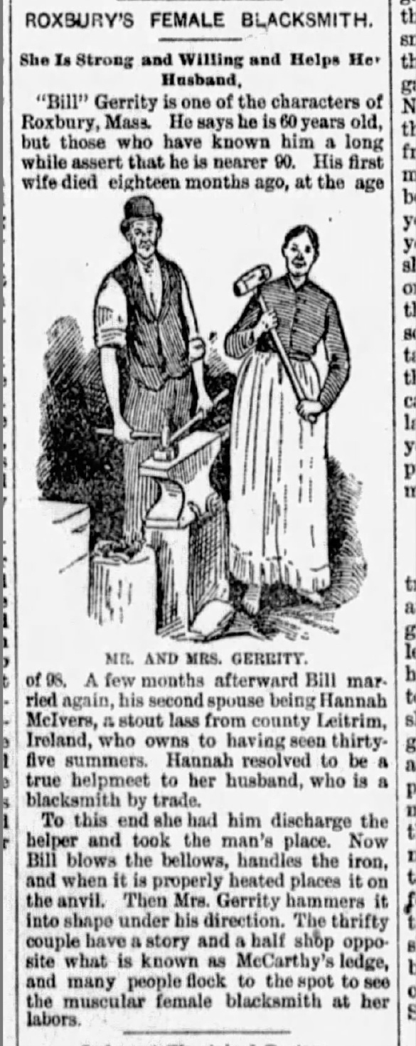 """From The Morning Call, Allentown, Pennsylvania, October 26, 1890. Articles were not afraid to reinforce stereotypes and gender roles. Here Mrs. Gerrity, a """"stout lass from county Leitrim, Ireland"""" who works in the forge in her bare feet. It's however hard to believe that anyone would work around red-hot metal and sparks without some sort of foot protection."""