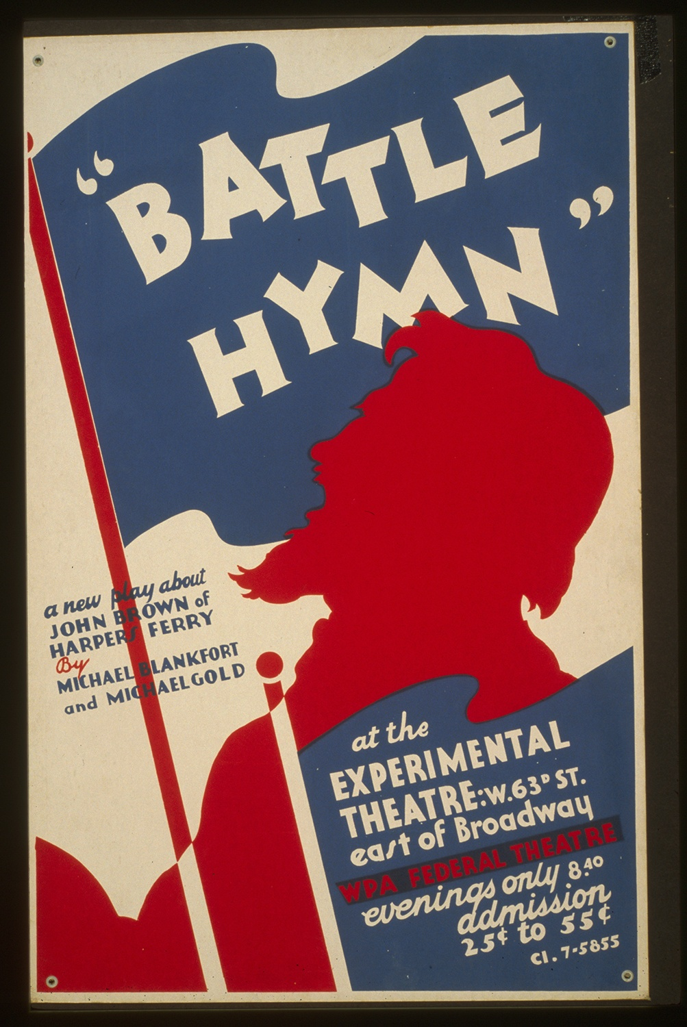 """Theatrical poster for """"Battle Hymn,"""" by George Goldschmidt for the Federal Art Project, between 1936-1941. This play about John Brown was produced as part of the Federal Theater Project in New York before World War II. Courtesy of the Library of Congress, Prints and Photographs Division."""