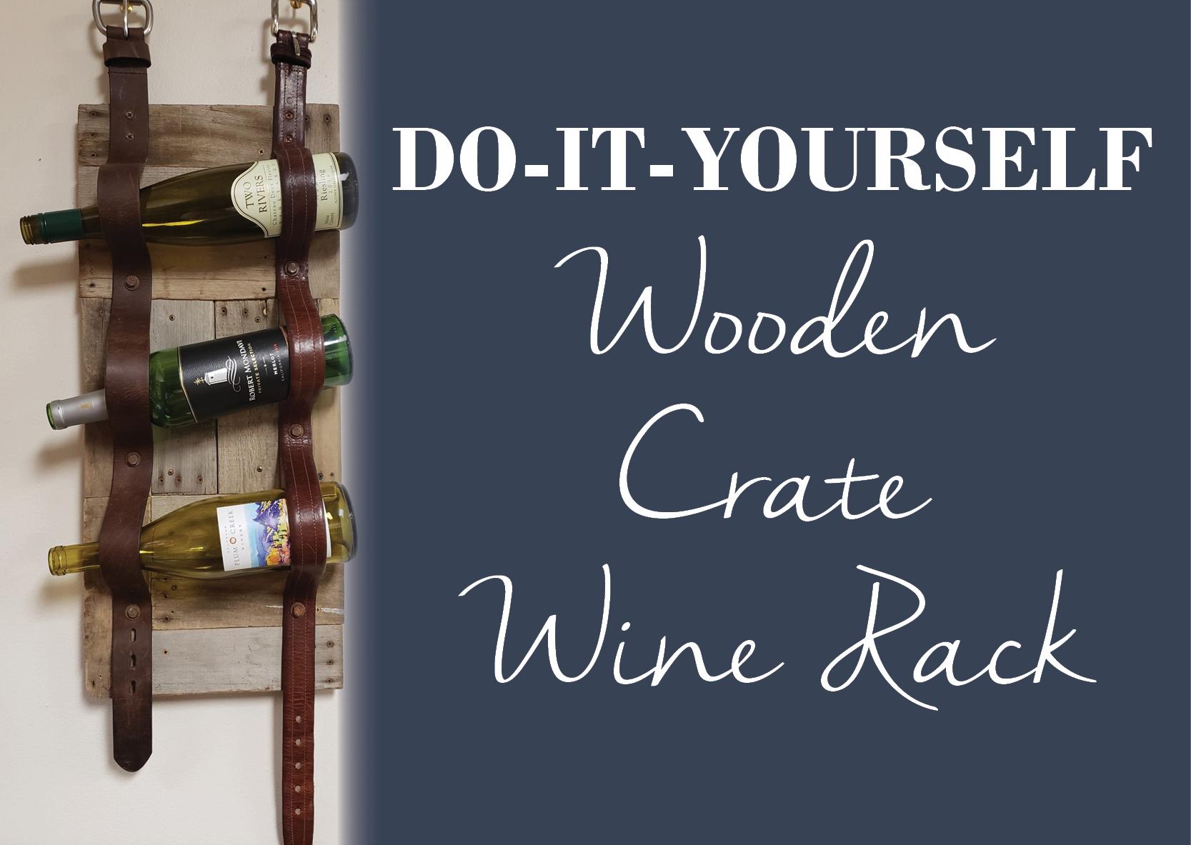diy wooden crate wine rack heirlooms