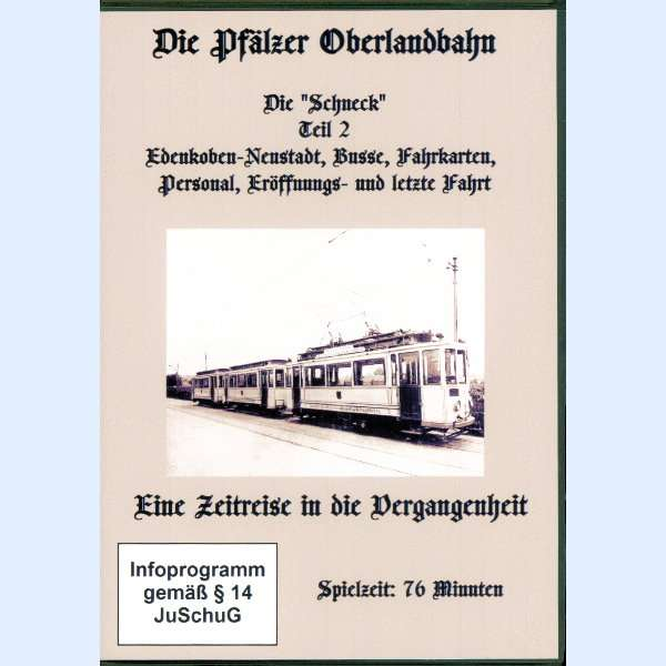 """DVD Die-Pfälzer Oberlandbahn Die """"Schneck"""" Teil 2"""