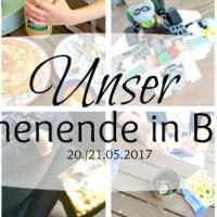 Unser WIB am 20./21.05.2017 - Viel und auch gar nichts getan