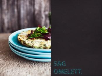 säg det med en omelett