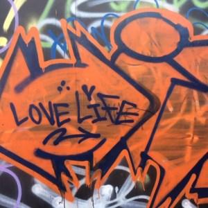 Graffiti reading Love Life